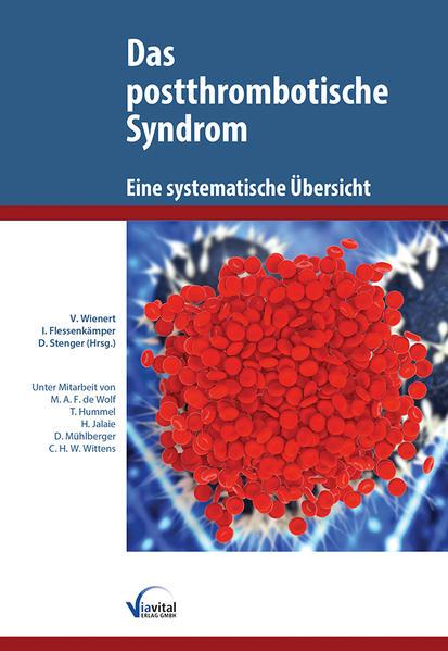Das postthrombotische Syndrom - Eine systematis...