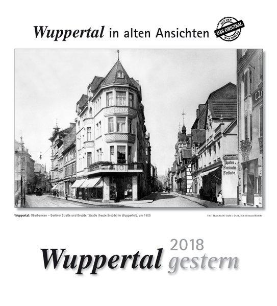 Wuppertal gestern 2018. Kalender