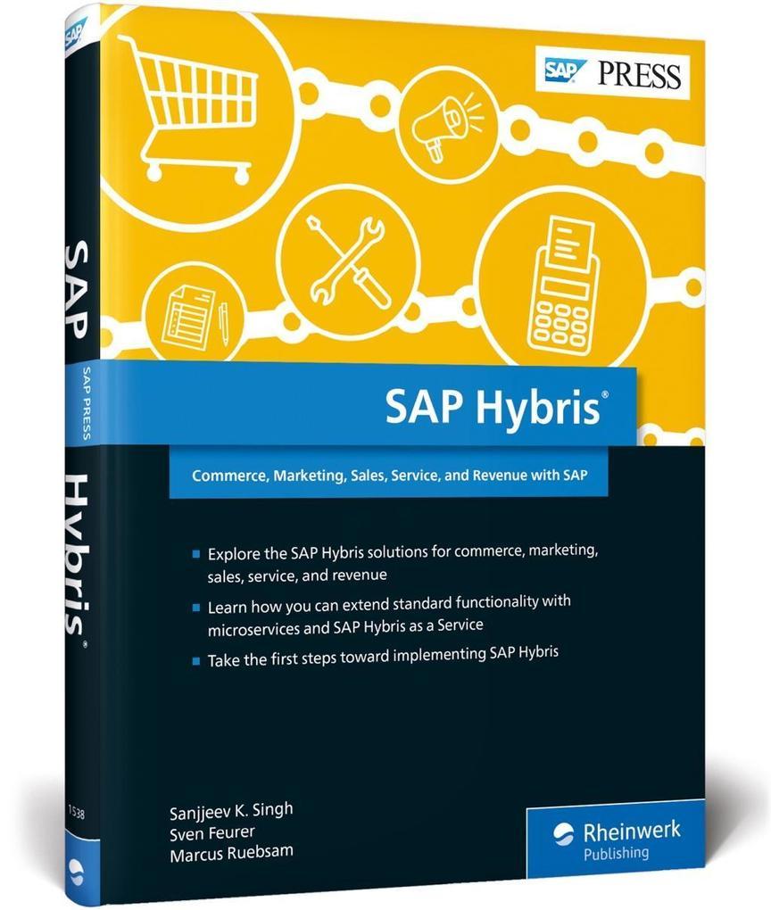 SAP Hybris als Buch von Sanjjeev K. Singh, Sven...