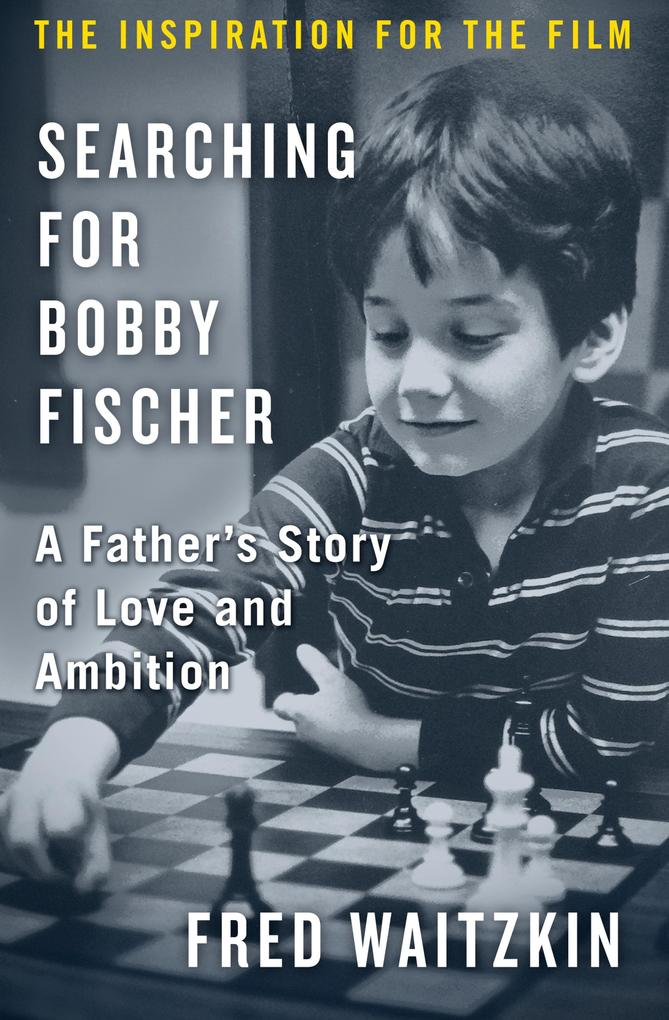 Searching for Bobby Fischer als eBook Download ...