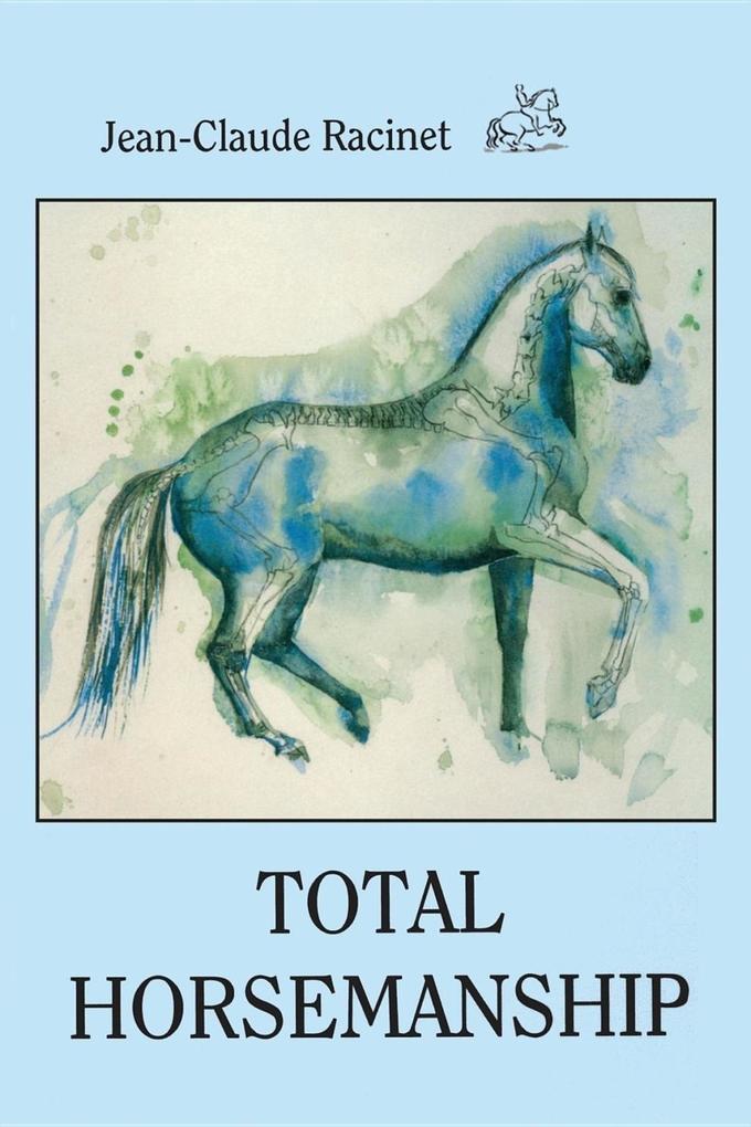 TOTAL HORSEMANSHIP als eBook Download von Jean-...