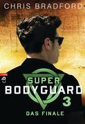 Super Bodyguard - Das Finale