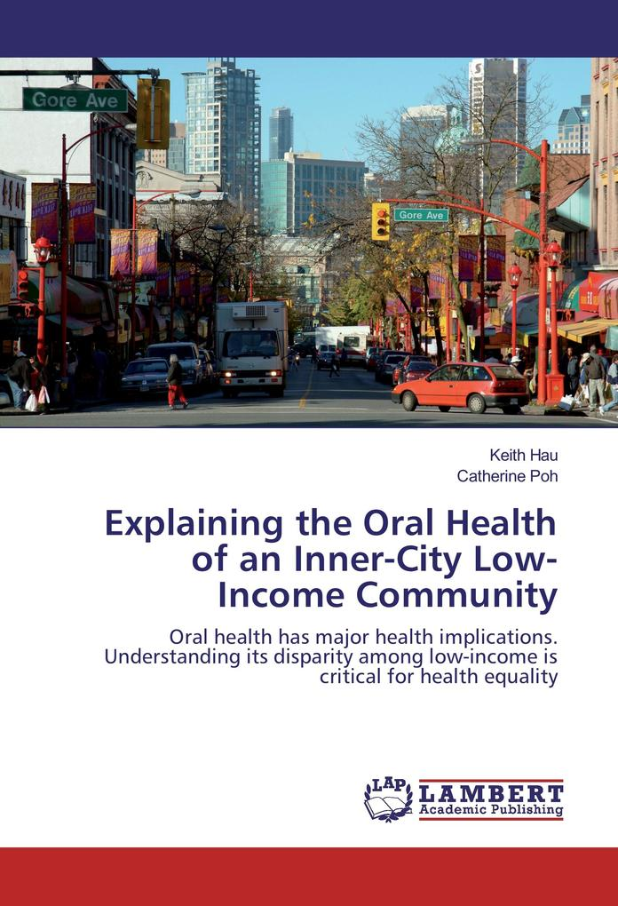 Explaining the Oral Health of an Inner-City Low...