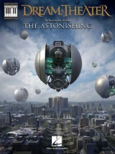Dream Theater--Selections from the Astonishing ...