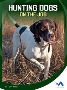 Hunting Dogs on the Job als eBook Download von ...