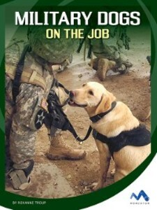 Military Dogs on the Job als eBook Download von...