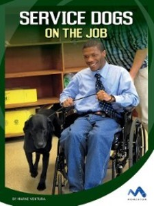 Service Dogs on the Job als eBook Download von ...
