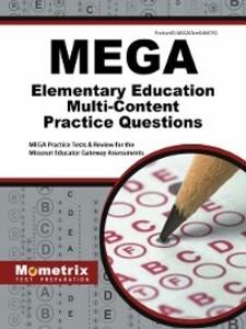 MEGA Elementary Education Multi-Content Practic...