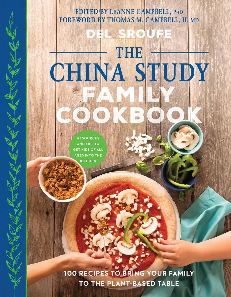The China Study Family Cookbook als eBook Downl...