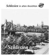 Schlesien gestern 2018. Kalender