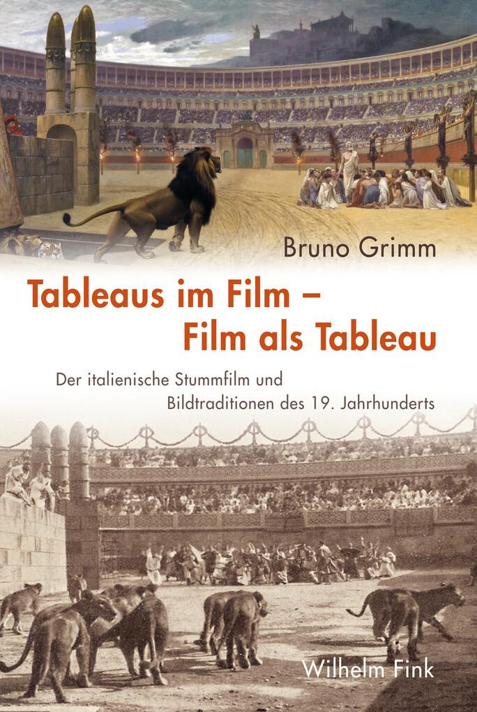 Tableaus im Film -- Film als Tableau als eBook Download von Bruno Grimm - Bruno Grimm