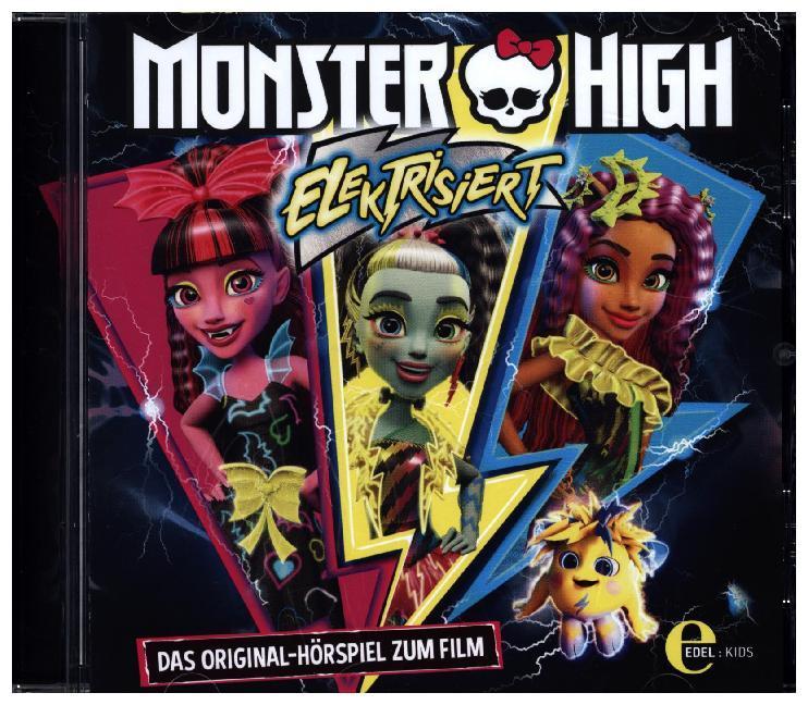 Monster High: Elektrisiert als Hörbuch CD von
