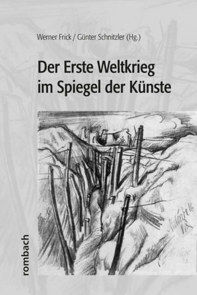 Der Erste Weltkrieg im Spiegel der Künste als B...