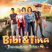 Bibi & Tina - Soundtrack 4. Kinofilm: Tohuwabohu total