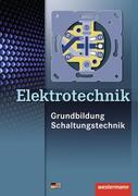 Elektrotechnik Grundbildung Schaltungstechnik. Schülerband