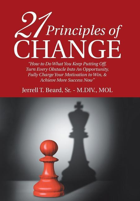 21 Principles of Change als Buch von Sr. - M. D...