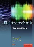 Elektrotechnik Grundwissen Lernfelder 1-4: Schülerband