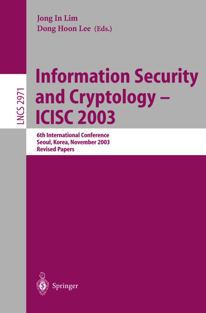 Information Security and Cryptology - ICISC 2003 als Buch (kartoniert)