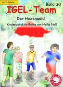 IGEL-Team 30, Der Hexenwald