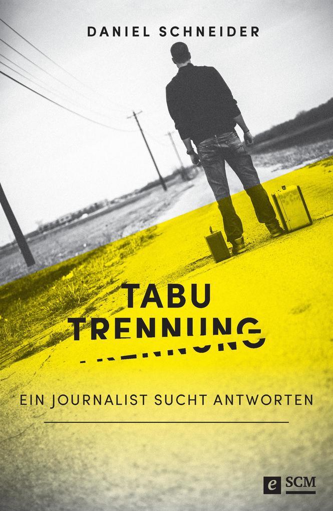 Tabu Trennung als eBook Download von Daniel Sch...