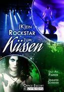 (K)ein Rockstar zum Küssen