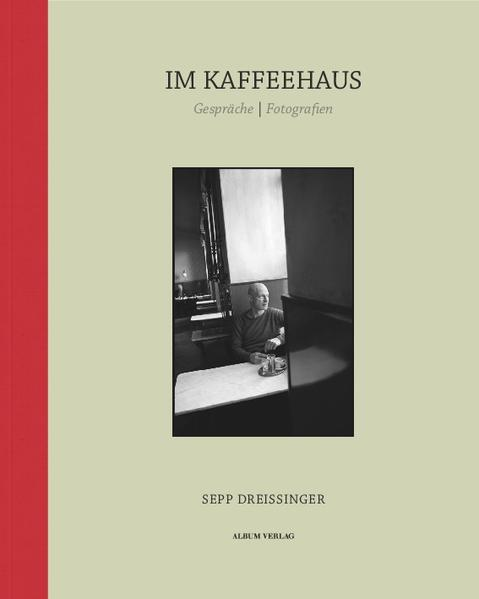 Im Kaffeehaus als Buch von Sepp Dreissinger