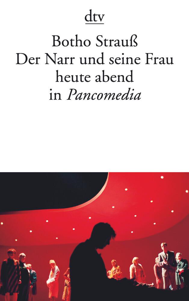 Der Narr und seine Frau heute abend in Pancomedia als Taschenbuch