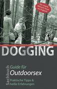 Dogging - Guide für Outdoorsex