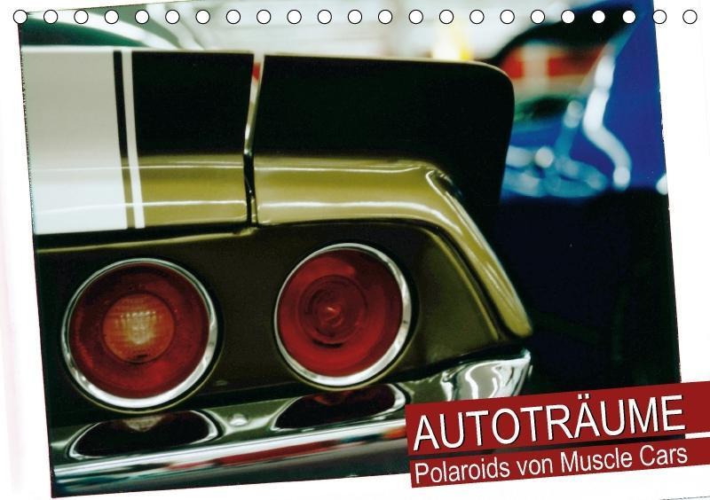 Autoträume - Polaroids von Muscle Cars (Tischka...