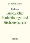 Europäisches Marktöffnungs- und Wettbewerbsrecht