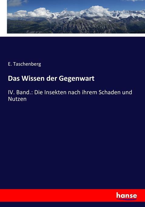 Das Wissen der Gegenwart als Buch von E. Tasche...
