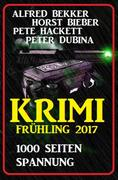 Krimi Frühling 2017: 1000 Seiten Spannung