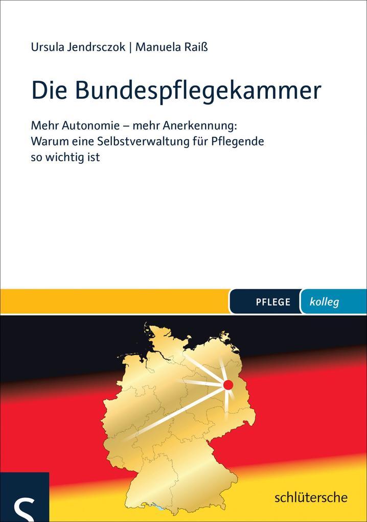Die Bundespflegekammer als eBook Download von U...