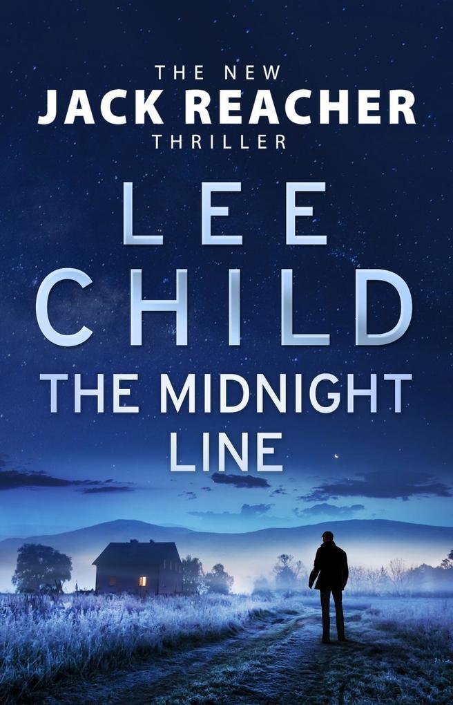 The Midnight Line als Buch von Lee Child