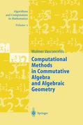 Computational Methods in Commutative Algebra and Algebraic Geometry