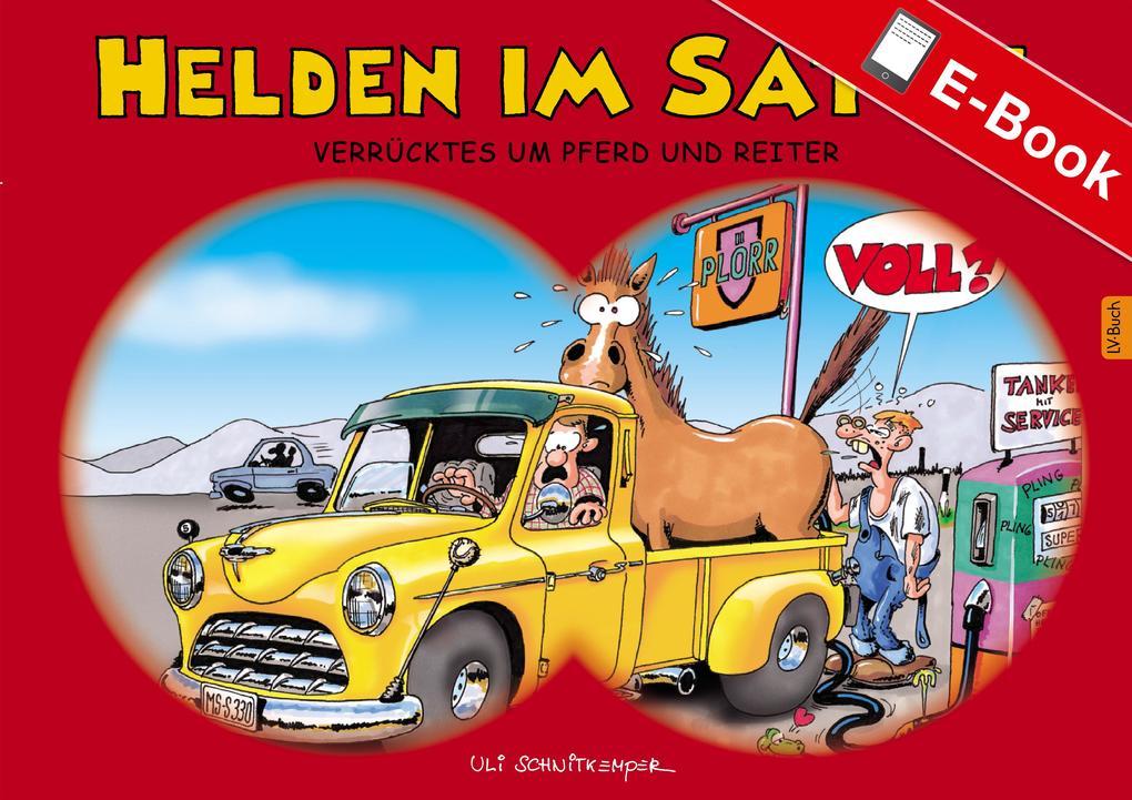 Helden im Sattel als eBook Download von Uli Sch...