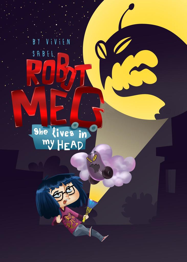 Robot Meg: She Lives In My Head als eBook Downl...