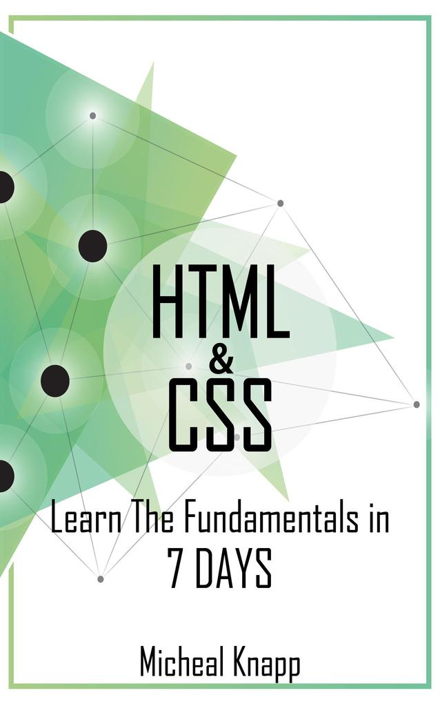HTML & CSS: Learn the Fundaments in 7 Days als ...
