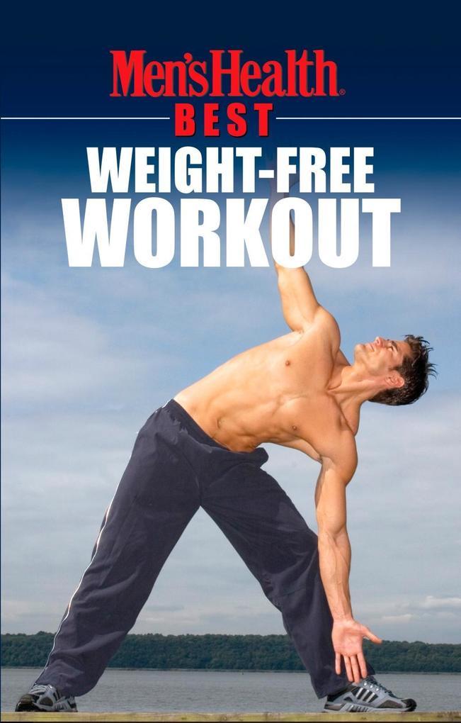 Men's Health Best: Weight-Free Workout als eBook epub