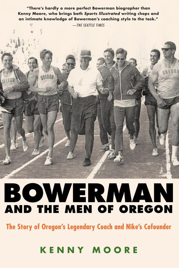 Bowerman and the Men of Oregon als eBook Downlo...