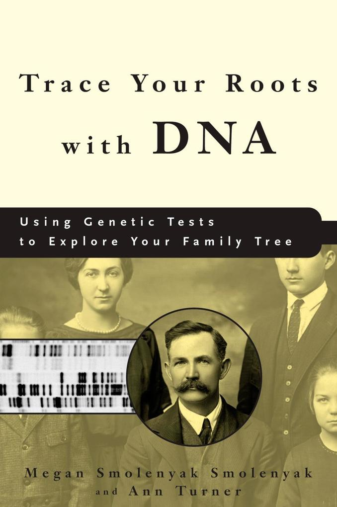 Trace Your Roots with DNA als eBook Download vo...
