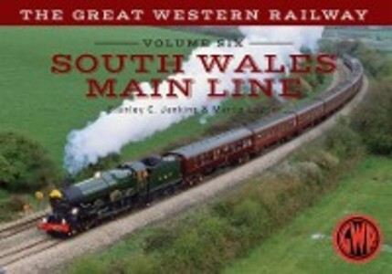 Great Western Railway Volume Six South Wales Ma...