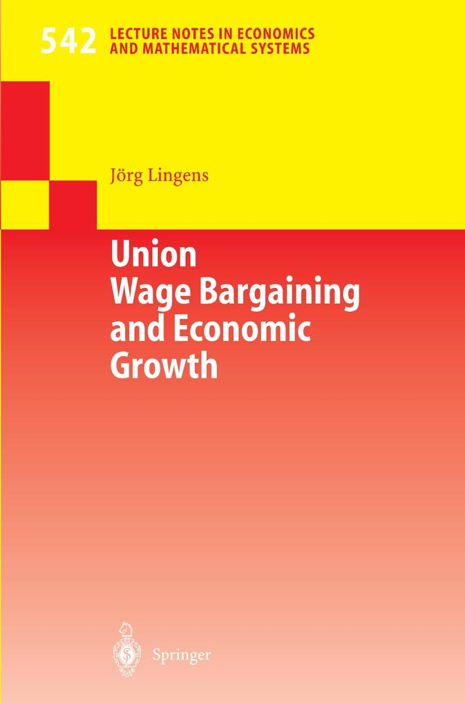 Union Wage Bargaining and Economic Growth als Buch (kartoniert)