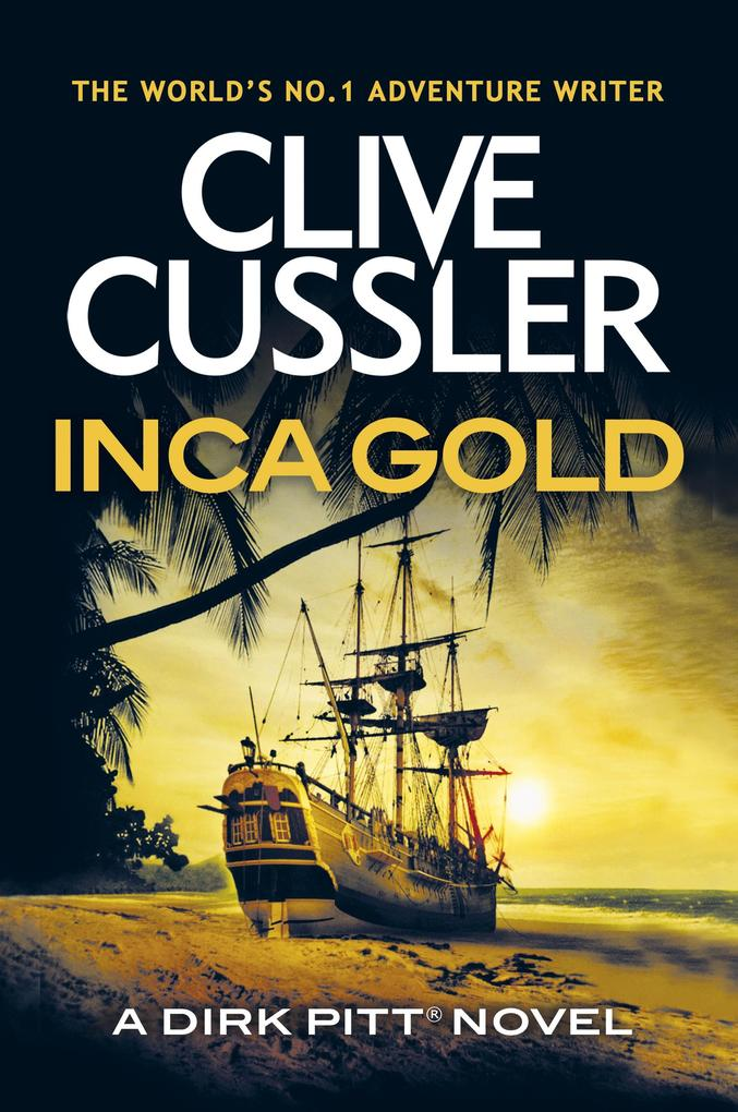 Inca Gold als eBook Download von Clive Cussler