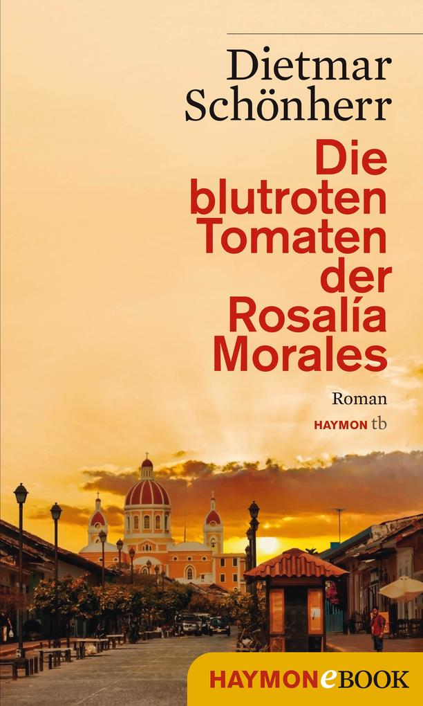 Die blutroten Tomaten der Rosalía Morales als eBook