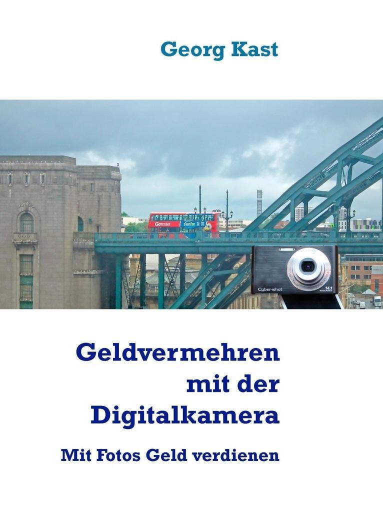 Geldvermehrung mit der Digitalkamera als eBook ...
