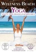 Wellness Beach Yoga - Sanfte Yoga-Übungen zum Abnehmen