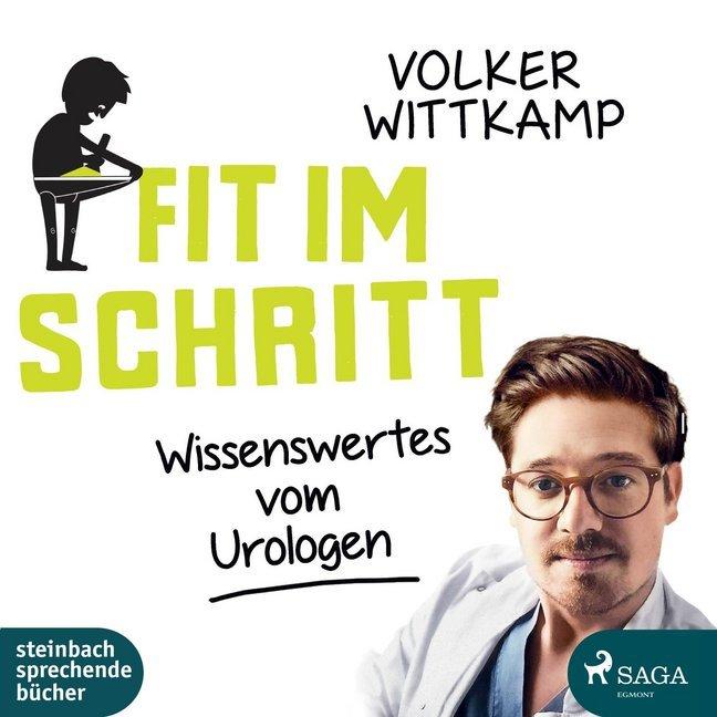 Fit im Schritt als Hörbuch CD von Volker Wittkamp