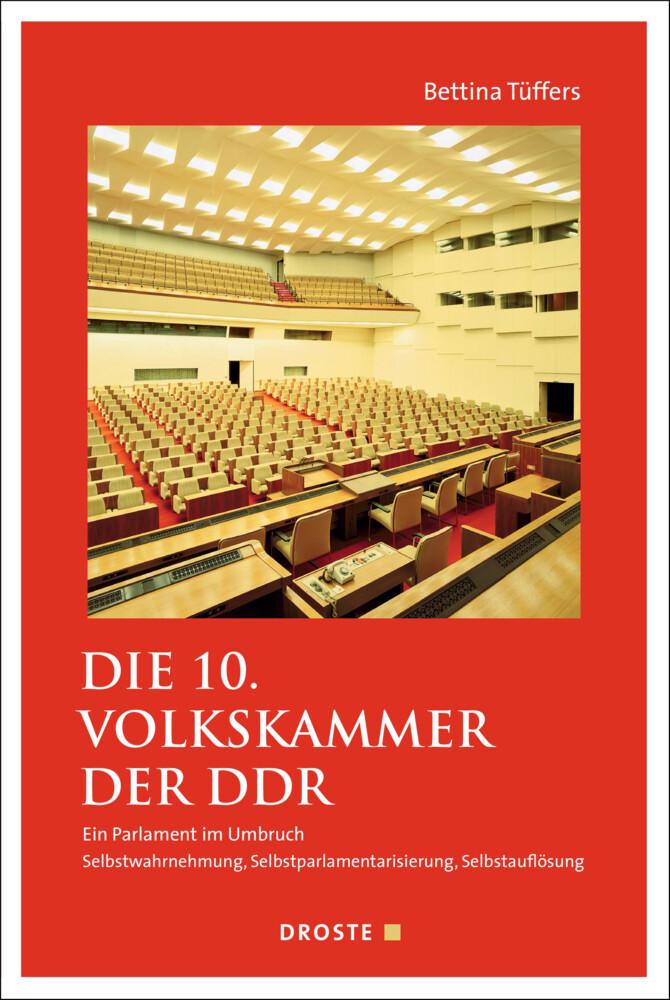 Die 10. Volkskammer der DDR als Buch von Bettin...