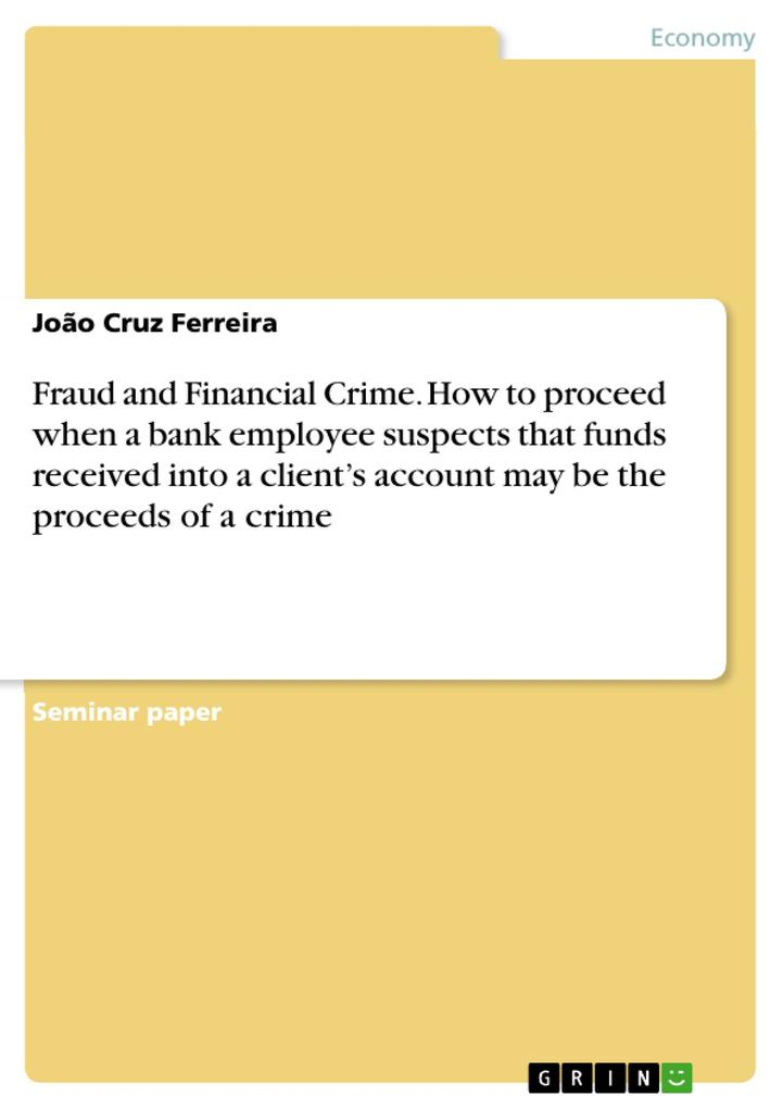 Fraud and Financial Crime. How to proceed when ...